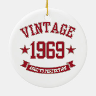 1969 Vintage Aged To Perfection Ornament