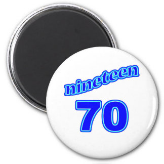 1970 Nineteen 70 Magnet