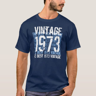 1973 Vintage -  Blue and White Birthday Ver3  G202 T-Shirt