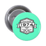 1974 Aged To Perfection Button