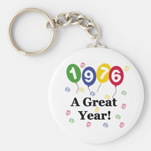 1976 A Great Year Birthday Key Chains