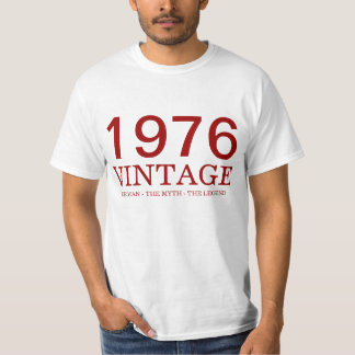 1976 vintage  the man, the myth, the legend T-Shirt