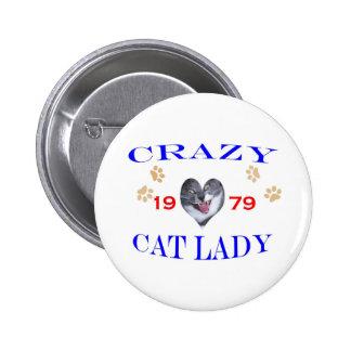 1979 Crazy Cat Lady 6 Cm Round Badge