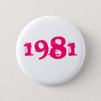 1981 6 CM ROUND BADGE