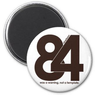 1984 Nineteen Eighty Four Fridge Magnets