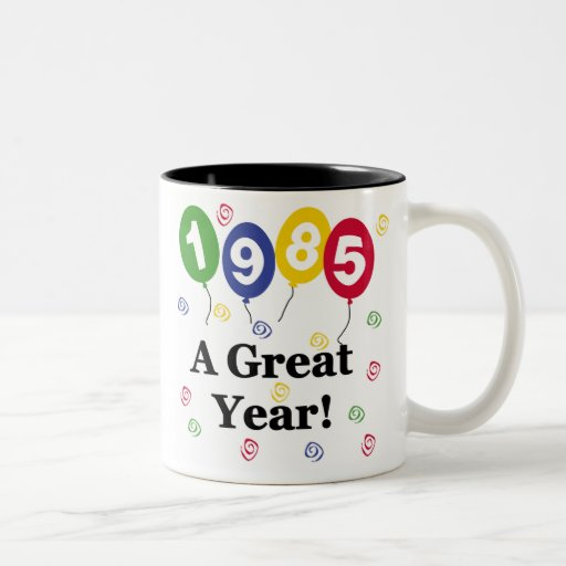 1985 a great year birthday two tone mug zazzle. Black Bedroom Furniture Sets. Home Design Ideas