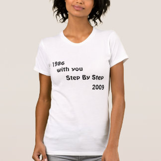 1986 - 2009 Step By Step T-Shirt