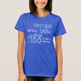 1988 Birthday Year Vintage Brew Gift for Her T-Shirt