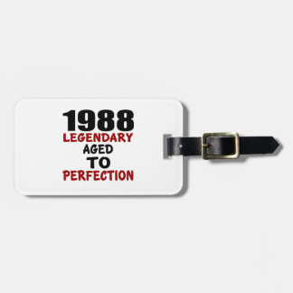 1988 LEGENDARY AGED TO PERFECTION LUGGAGE TAG