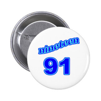 1991 Nineteen 91 6 Cm Round Badge