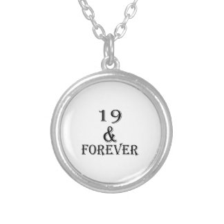 19 And  Forever Birthday Designs Silver Plated Necklace