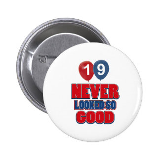 19 year old birthday designs 6 cm round badge
