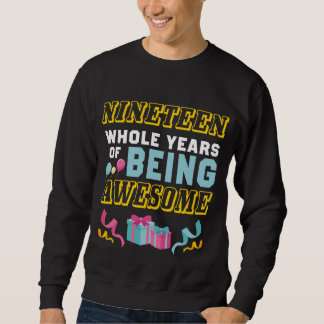 19th Birthday Gift For Daughter/Son. Sweatshirt