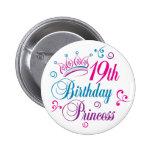19th Birthday Princess 6 Cm Round Badge