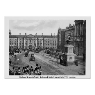 19th century Dublin Ireland, College Green Poster