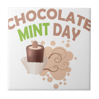 19th February - Chocolate Mint Day Ceramic Tile