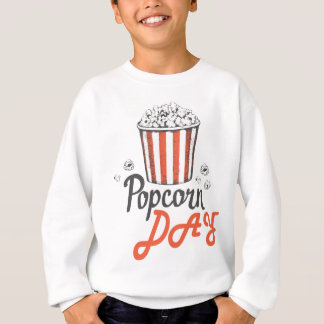 19th January - Popcorn Day - Appreciation Day Sweatshirt