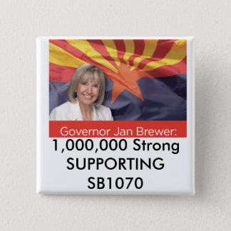 1,000,000 Strong SUPPORTING SB1070 15 Cm Square Badge