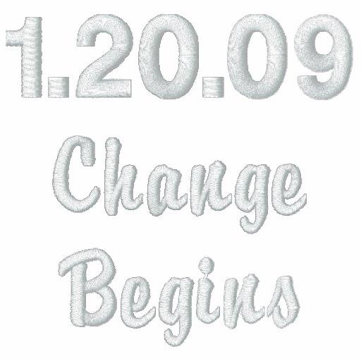1.20.09 Change Begins Embroidered Sweatshirt