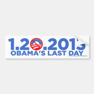 1.20.2009 Obama's Last Dat bsZ Bumper Sticker