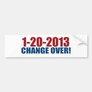 1-20-2013 change over bumper sticker