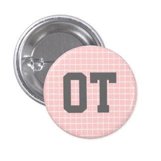 """1.25"""" OT button - pink, gray & white"""