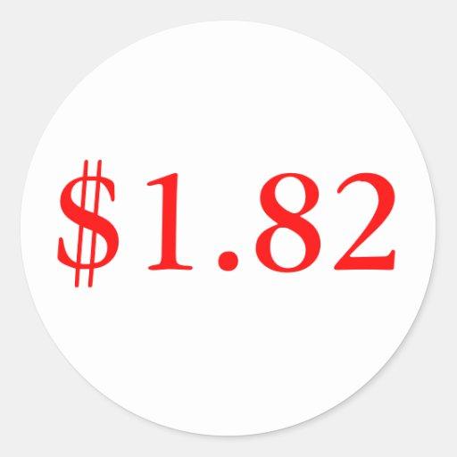 $1.82 ROUND STICKERS