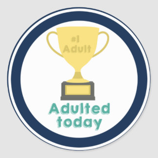 #1 Adult, a sticker for being a good adult