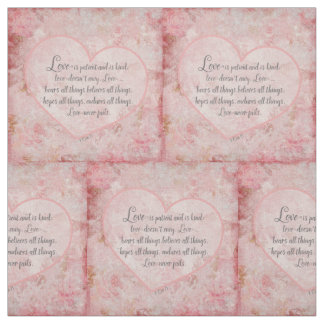 1 Cor 13 - Love is Patient Love is Kind Fabric