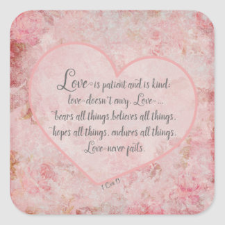 1 Cor 13 - Love is Patient Love is Kind Square Sticker