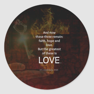 1 Corinthians 13:13 Bible Verses Quote About LOVE Classic Round Sticker