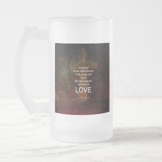 1 Corinthians 13:13 Bible Verses Quote About LOVE Frosted Glass Beer Mug