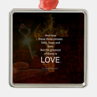 1 Corinthians 13:13 Bible Verses Quote About LOVE Metal Ornament