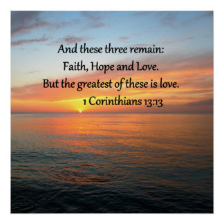 1 CORINTHIANS 13:13 SUNRISE PHOTO POSTER