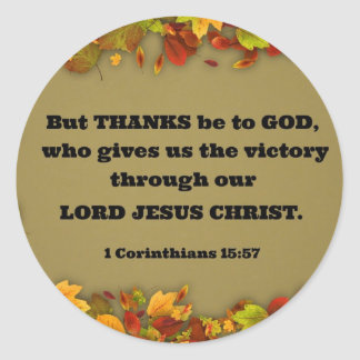 1 Corinthians 15:57 But thanks be to God, who... Classic Round Sticker