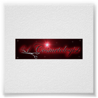 #1 Cosmetologist 23 x 23 inches Posters
