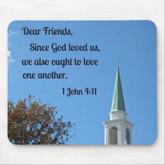1 John 4:11 Dear friends, since God loved us.... Mouse Pad