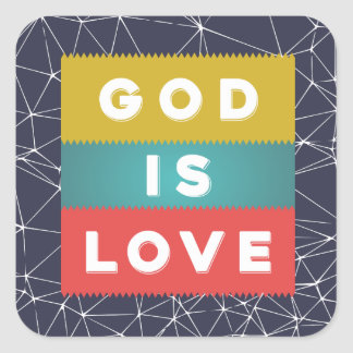 1 John 4:8 - God Is Love Square Sticker