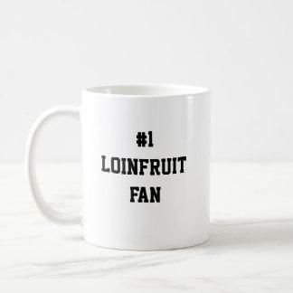 #1 LOINFRUIT FAN COFFEE MUG
