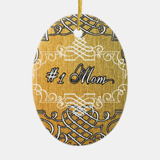 #1 mom Golden typography mother's day Ceramic Ornament