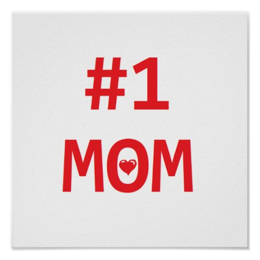 #1 Mom Posters