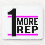 1 More Rep in Pink Mousepad