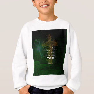 1 Peter 5:7 Uplifting Bible Verses Quote Sweatshirt