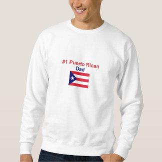 #1 Puerto Rican Dad Sweatshirt