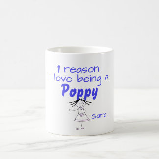 1 Reason I love being a poppy - Girl Coffee Mug