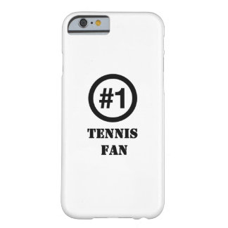 # 1 Tennis Fan Barely There iPhone 6 Case