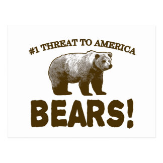 #1 Threat to America: Bears! Postcard