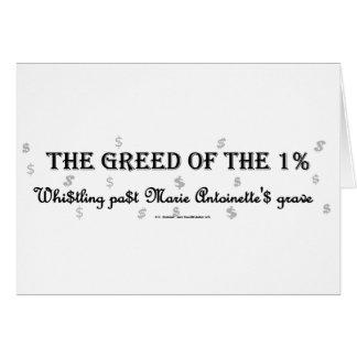 1PctGreedMarie Greeting Card