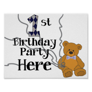 1st Birthday Bear Party Here Poster