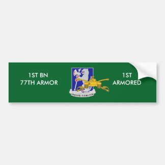 1ST BN 77TH ARMOR 1ST ARMORED BUMPER STICKER